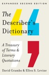 The Describer's Dictionary: A Treasury of Terms & Literary Quotations (Expanded Second Edition) book summary, reviews and download