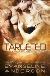 Targeted...Book 15 in the Brides of the Kindred Series book summary, reviews and downlod