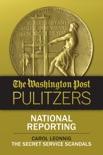 The Washington Post Pulitzers: Carol Leonnig, National Reporting