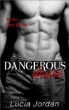 Dangerous Desire Books One & Two book summary, reviews and download