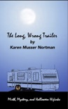 The Long, Wrong Trailer book summary, reviews and download