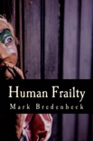 Human Frailty, a Detective Mike Bridger Novel book summary, reviews and download