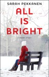All Is Bright book summary, reviews and download