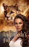 Andromeda's Fall book summary, reviews and downlod