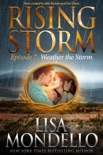 Weather the Storm: Episode 7 book summary, reviews and downlod