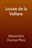 Louise de la Valliere book summary, reviews and downlod