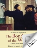 The Bondage of the Will - A Modern English Abridgment book summary, reviews and download