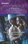 The Marshal's Hostage book summary, reviews and downlod