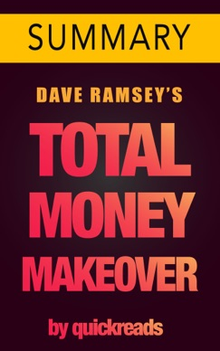 Total Money Makeover: Classic Edition by Dave Ramsey -- Summary & Analysis E-Book Download