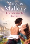 Die schottische Hochzeit book summary, reviews and downlod