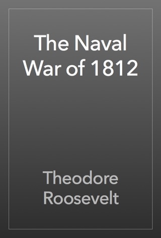 The Naval War of 1812 by Public Domain book summary, reviews and downlod