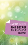 A Joosr Guide to... The Secret by Rhonda Byrne book summary, reviews and downlod