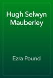 Hugh Selwyn Mauberley book summary, reviews and download