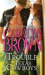 Trouble with Texas Cowboys book summary, reviews and downlod