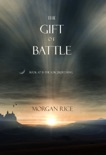 The Gift of Battle (Book #17 in the Sorcerer's Ring) book summary, reviews and downlod