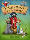 Pizzas, Pirates and a Porcupine book summary, reviews and download