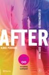 After. Almas perdidas (Serie After 3) Edición mexicana book summary, reviews and downlod