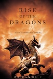 Rise of the Dragons (Kings and Sorcerers—Book 1) book summary, reviews and download