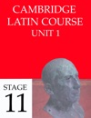 Cambridge Latin Course (4th Ed) Unit 1 Stage 11