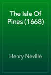 The Isle Of Pines (1668) book summary, reviews and download