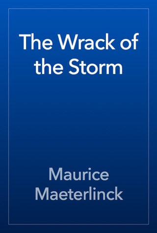 The Wrack of the Storm by Public Domain book summary, reviews and downlod