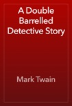 A Double Barrelled Detective Story book summary, reviews and downlod
