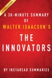 The Innovators by Walter Isaacson - A 30-minute Summary book summary, reviews and downlod