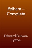 Pelham — Complete book summary, reviews and download
