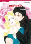 Two Sexy! (Harlequin Comics) book summary, reviews and downlod