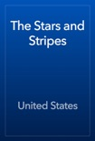 The Stars and Stripes book summary, reviews and download