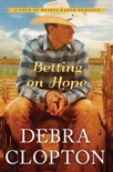Betting on Hope book summary, reviews and downlod
