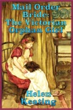 Mail Order Bride: The Victorian Orphan Girl book summary, reviews and download