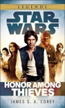 Honor Among Thieves: Star Wars Legends book summary, reviews and downlod
