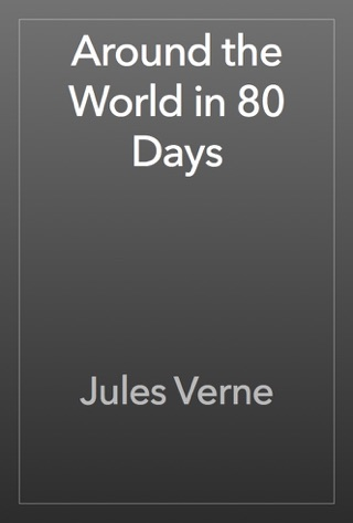 Around the World in 80 Days by Public Domain book summary, reviews and downlod