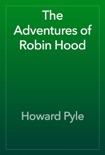 The Adventures of Robin Hood book summary, reviews and download