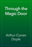 Through the Magic Door book summary, reviews and downlod