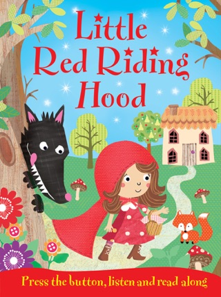 Little Red Riding Hood by Igloo Books Ltd book summary, reviews and downlod