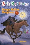A to Z Mysteries Super Edition #4: Sleepy Hollow Sleepover book summary, reviews and download