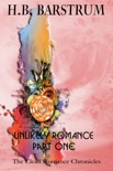 Unlikely Romance Part 1: The Clean Romance Chronicles book summary, reviews and download