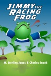 Jimmy the Racing Frog book summary, reviews and download