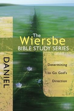 The Wiersbe Bible Study Series: Daniel E-Book Download