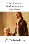 Jefferson and his Colleagues