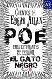 El Gato negro. Cuentos de Edgar Allan Poe para estudiantes de español. Libro de lectura. Nivel A1 e-book