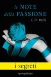 Le note della passione - I segreti book summary, reviews and downlod