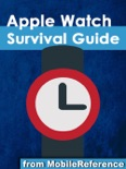 Apple Watch Survival Guide: Step-by-step User Guide for Apple's First Smartwatch: Getting Started, Making Calls, Text Messaging, Staying Fit, and More book summary, reviews and downlod