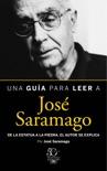Una guía para leer a José Saramago book summary, reviews and download