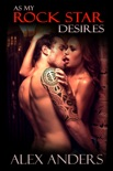 As the Rock Star Desires book summary, reviews and download