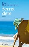 Secret d'été book summary, reviews and downlod