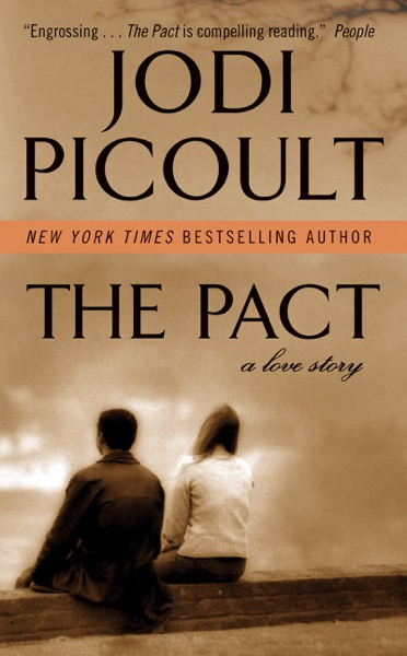 The Pact by Jodi Picoult Book Summary, Reviews and E-Book Download