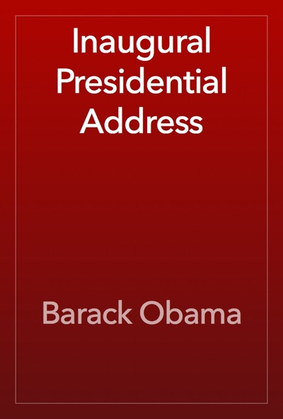 Inaugural Presidential Address by Barack Obama Book Summary, Reviews and E-Book Download